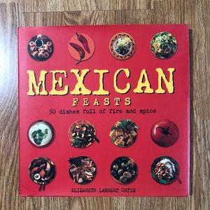 Mexican Feasts Cookbook